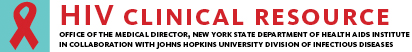 HIV Clinical Resource - Office of the Medical Director, New York State Department of Health AIDS Institute in collaboration with the Johns Hopkins University of Infectious Diseases